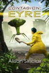 Contagion: Eyre - Alison Sinclair