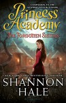 Princess Academy: The Forgotten Sisters - Shannon Hale
