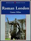 English Heritage Book of Roman London - Gustav Milne