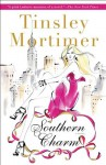 Southern Charm: A Novel - Tinsley Mortimer