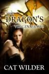 The Dragon's Virgin Bride - Cat Wilder