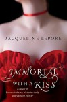Immortal with a Kiss (Emma Andrews #2) - Jacqueline Lepore