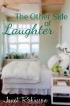 The Other Side of Laughter - Janet Robinson