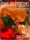 Book of Dragons: Volume Two of Five (Chronicles of Tiralainn, #3.2) - Sara Reinke