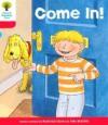 Come In! - Roderick Hunt, Alex Brychta