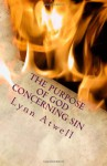 The Purpose of God Concerning Sin - Lynn Atwell