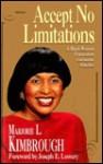 Accept No Limitations - Marjorie L. Kimbrough, Joseph E. Lowery