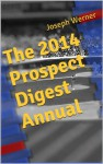 The 2014 Prospect Digest Annual - Joseph Werner