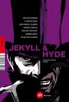 Jeckyll y Hyde/ Dr. Jeckyll and Mr. Hyde - Fernando Marías