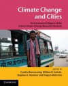 Climate Change and Cities: First Assessment Report of the Urban Climate Change Research Network - Cynthia Rosenzweig, William D. Solecki, Stephen A. Hammer, Shagun Mehrotra