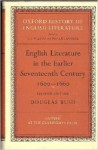 English Literature in the Earlier Seventeenth Century, 1600-1660 - Douglas Bush