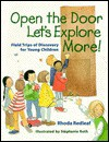 Open the Door, Let's Explore More!: Field Trips of Discovery for Young Children - Rhoda Redleaf, Stephanie Roth