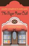 The Paper Rose Club - Jennifer Youngblood, Sandra Poole