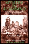 Mystery in Acambaro: Did Dinosaurs Survive Until Recently? - Charles H. Hapgood, David Hatcher Childress