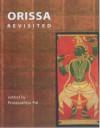 Orissa Revisited - Pratapaditya Pal