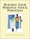 Building Your Personal Stock Portfolio - Marian Burk Wood