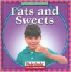 Fats and Sweets - Cynthia Fitterer Klingel