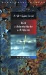 Het schismatieke schrijven - Erik Vlaminck