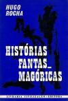 Histórias Fantasmagóricas - Hugo Rocha