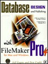 Database Design and Publishing With Filemaker Pro 4: For Mac and Windows - Don Crabb