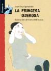 La princesa ojerosa - Juan Kruz Igerabide, Elena Odriozola