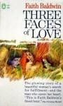Three Faces of Love - Faith Baldwin