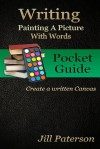 WRITING-Painting A Picture With Words - Jill Paterson