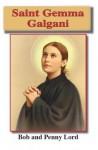 Saint Gemma Galgani - Bob Lord, Penny