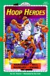 Hoop Heroes - Dan Greenburg, Jack E. Davis