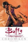 Buffy the Vampire Slayer Chroniken: Böses Blut! - Joss Whedon, Andi Watson, Sandra Kentopf