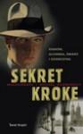 Sekret Kroke - ebook - Kużmiński Michał, Kuźmińska Małgorzata