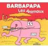 Barbapapa: Les Animaux - Annette Tison, Talus Taylor