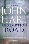 Redemption Road: A Novel - John Hart