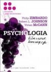 Psychologia. Kluczowe koncepcje. T. 5 - Philip G. Zimbardo, Robert L. Johnson, Vivian McCann