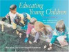 Educating Young Children: Active Learning Practices for Preschool and Child Care Programs - Mary Hohmann, David P. Weikart