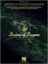 Society of Singers Songbook - Hal Leonard Publishing Company
