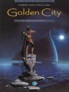 Golden City 1. Pilleurs D'épaves - Daniel Pecqueur, Nicolas Malfin