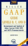 Miller GAAP Guide Levels B, C, and D (2006) (Miller Gaap Practice Manual) - Judith Weiss