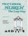 Companion to Prayerbook Hebrew the Easy Way, Third Edition - Joseph Anderson, Linda Motzkin