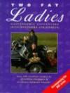 The Two Fat Ladies - Jennifer Paterson, Clarissa Dickson Wright