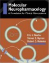 Molecular Basis of Neuropharmacology: A Foundation for Clinical Neuroscience - Eric J. Nestler, Steven E. Hyman