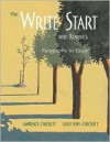 The Write Start With Readings: Paragraphs To Essays - Lawrence Checkett, Gayle Feng-Checkett