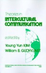 Theories in Intercultural Communication - Young Yun Kim