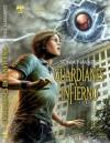 Guardianes del Infierno - Sonia Navarro, Miguel Regodón Harkness