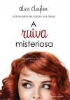 A Ruiva Misteriosa - Alice Clayton, Angélica Beatriz Halcsik