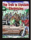 The Trek to Elysium Chronicles: Volume 1: A Zombie ApocalytpicTale - Hugh Williams