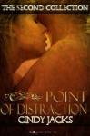 Point of Distraction the Second Collection - Cindy Jacks