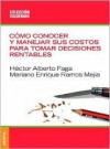 Como Conocer y Manejar Sus Costos Para Tomar Decisiones Rentables - Hector Alberto Faga