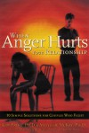 When Anger Hurts Your Relationship: 10 Simple Solutions for Couples Who Fight - Matthew McKay, Matthew McKay