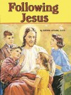 Following Jesus - Lawrence G. Lovasik